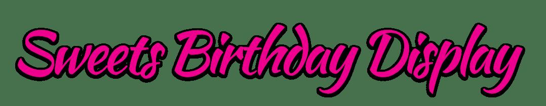 שולחנות מעוצבים Sweets Birthday Display