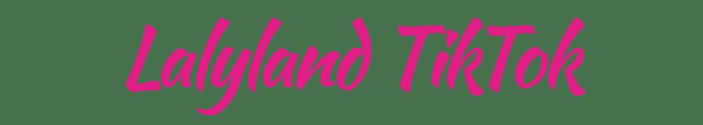 lalyland tiktok